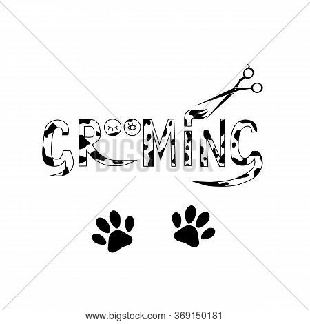 Pet Care, The Inscription Grooming On A White Background And Footprints. Vector Illustration