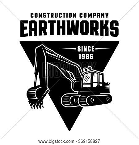 Excavation And Earthworks Vector Black Emblem, Badge, Label Or Patch Isolated On White Background