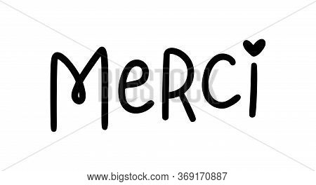 Merci. Thank You Card In French Language. French Quote. Vector Text. Give Thanks. Graphic Print Gree