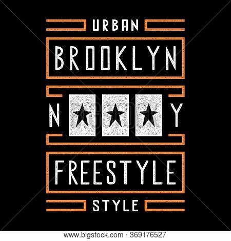 Vector Retro Illustration On The Theme Of Brooklyn. Urban. Star. Freestyle. Stylized Vintage White G