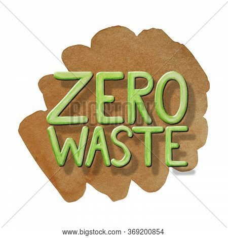 Zero Waste Phrase Green Watercolor Hand Drawn Illustration Isolated On White Background. Ecological