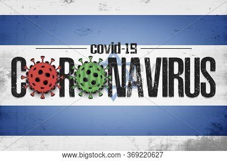 Flag Of Israel With Coronavirus Covid-19. Virus Cells Coronavirus Bacteriums Against Background Of T