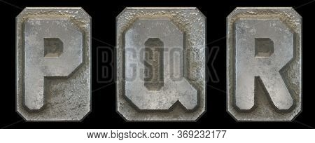 Set of capital letters P, Q, R made of industrial metal isolated on black background. 3d rendering