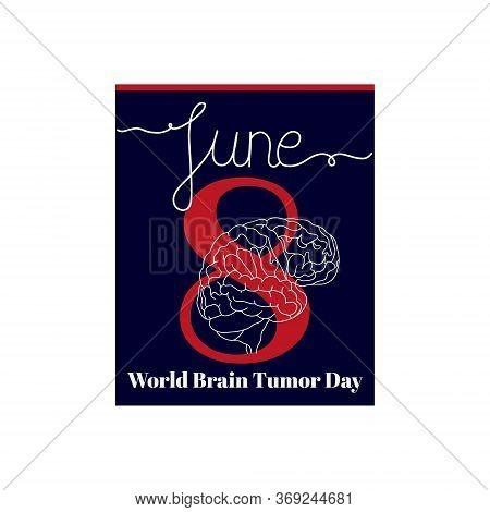 Calendar Sheet, Vector Illustration On The Theme Of World Brain Tumor Day On June 8. Decorated With