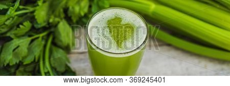 Celery Juice, Healthy Drink, Bunch Of Celery On A Wooden Background Banner, Long Format