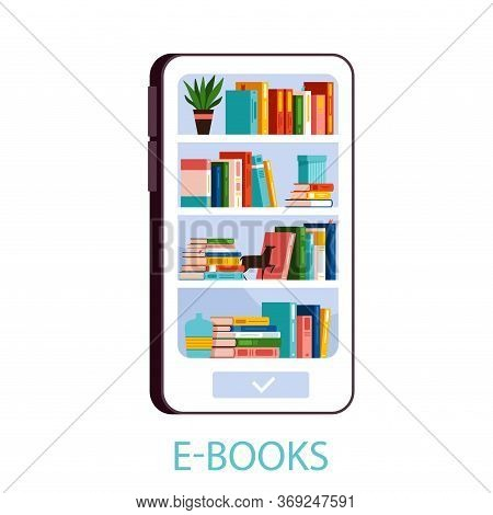 Books Stand On Shelves In A Mobile Phone. E-book Reader And Distance Learning Concept