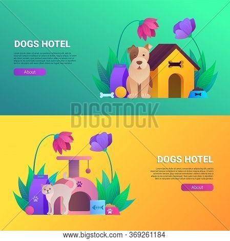Dogs And Cats Hotel Cartoon Horizontal Flyers Set. Pet Daycare Service Vector Illustration. Welcomin