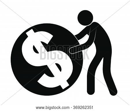 Stick Figure, Man Rolls A Dollar Coin, Accumulation. Passion, Worship Of Money And Wealth, Greed. Is
