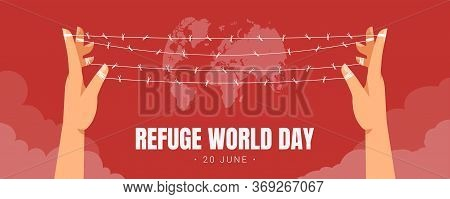 World Refugee Day On June 20 Horizontal Banner Template With Earth Behind A Barbed Wire Stretched Be