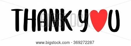 Thank You. Hand Drawn Inscription Lettering Thank You Card. Typography And Calligraphy Thank You. Gi
