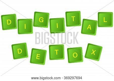 Digital Detoxification.keyboard Buttons Labeled Digital Detox. The Idea Of Disabling A Gadget, A Hea