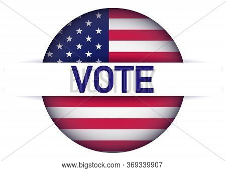 Presidential Election 2020 In United States. Vote Day, November 3. Us Election. Patriotic American E