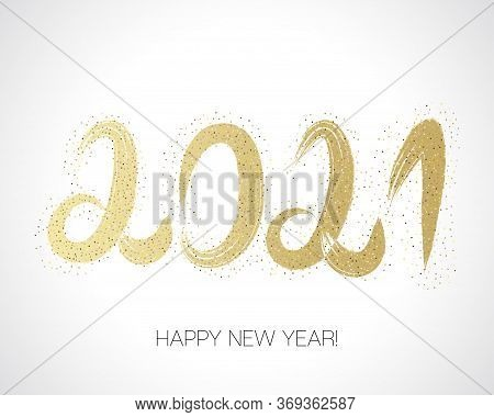 2021 Gold Brush Stroke Banner. Stylish Happy New Year Typography. Painted 2021 Modern Minimal Logo.