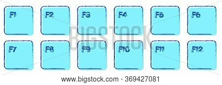 Set Of Auxiliary Keyboard Keys From F1 To F12 Drawn In Ink And Blue Colors. Isolated Vector On White