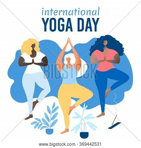 International Yoga Day. Body Positive Concept. Multinational Yoga Class. International Group Of Attr