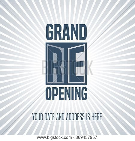 Grand Opening Or Re Opening Vector Illustration, Background With Open Door