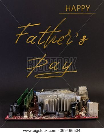Greeting Card For Father's Day For A Software Engineer, Hardware Engineer, Computer Scientist, Syste