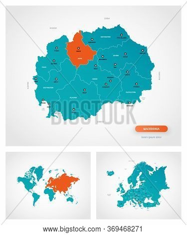 Editable Template Of Map Of Macedonia With Marks. Macedonia  On World Map And On Europe Map.