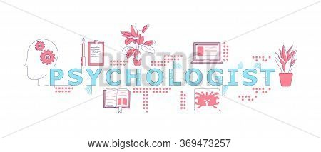 Psychologist Word Concepts Word Concepts Thin Line Vector Banner. Psychotherapy And Psychoanalysis.