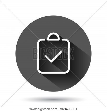 Document Checkbox Icon In Flat Style. Test Vector Illustration On Black Round Background With Long S