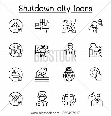 Set Of Lock Down City From Virus Crisis Related Vector Line Icons. Contains Such Icons As Shutdown C