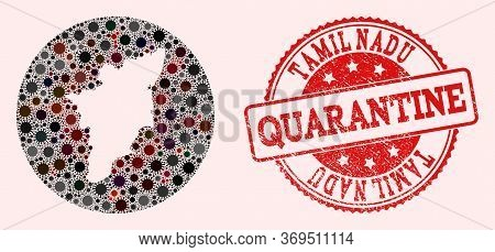 Vector Map Of Tamil Nadu State Collage Of Coronavirus And Red Grunge Quarantine Seal Stamp. Infectio