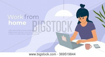 Work From Home Layout. Young Woman Sitting Behind Table, Working Online Using Laptop. E-learning, St