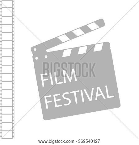 Film Festival. Gray Film Production Icon Isolated On A White Background With Film Strip. Vector Illu