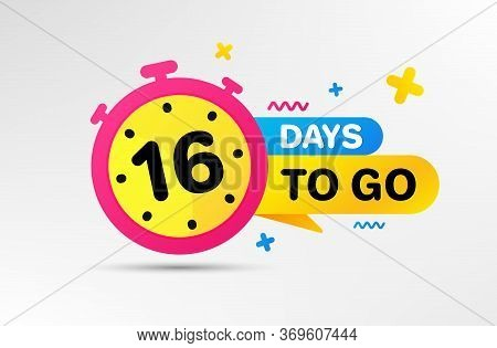 Sixteen Days Left Icon. Countdown Left Days Banner With Timer. 16 Days To Go Sign. Sale Announcement