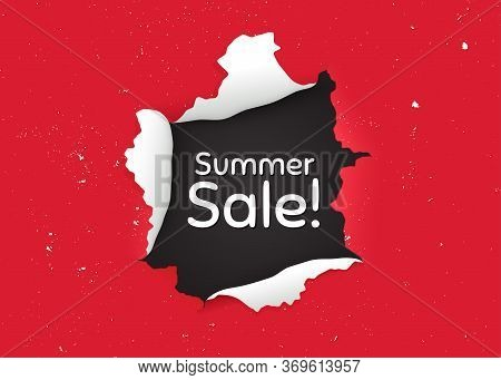 Summer Sale. Ragged Hole, Torn Paper Banner. Special Offer Price Sign. Advertising Discounts Symbol.