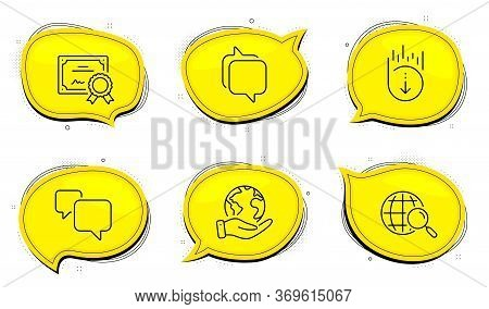Web Search Sign. Diploma Certificate, Save Planet Chat Bubbles. Speech Bubble, Scroll Down And Messe