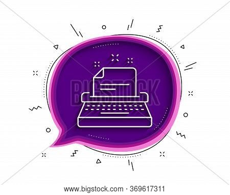 Typewriter Line Icon. Chat Bubble With Shadow. Documentation Sign. Thin Line Typewriter Icon. Vector