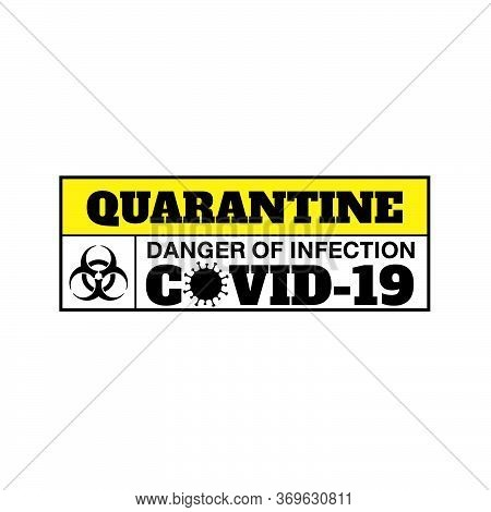 Alert Sign  Covid 19 Quarantine And Breakout Room At Hospital With Coronavirus Covid19 Disease Contr