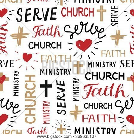 Seamless Christian Colorful Pattern With Hand Lettering Words Faith, Church, Ministry, Serve.
