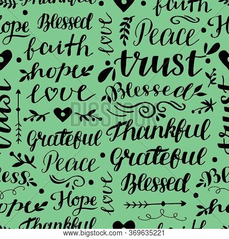 Seamless Christian Pattern With Hand Lettering Words Trust, Hope, Love, Faith, Blessed, Thankful.