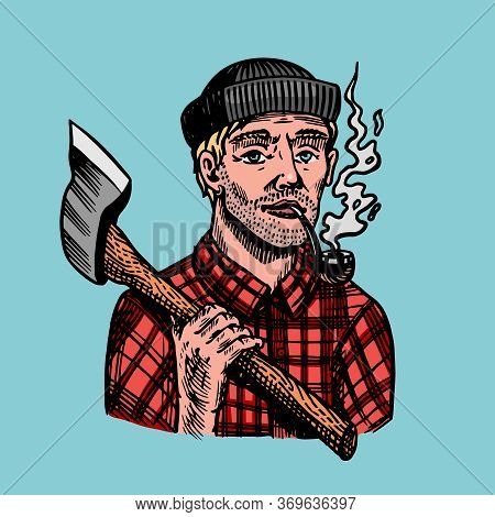 Lumberjack With An Ax In A Red Shirt. Feller Or Woodcutter With A Pipe. Hand Drawn Vintage Retro Log