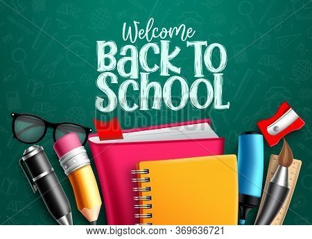 Back To School Vector Banner. Back To School Welcome Text With Education Items, Supplies And Objects