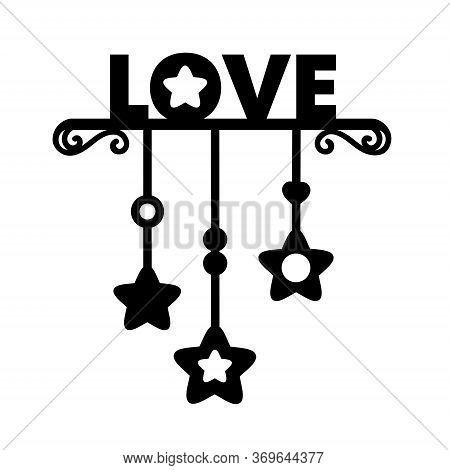 Love. Laser Cut Silhouette. Vector Lettering For Wedding Invitation, Baby Shower, Birthday Card, Scr