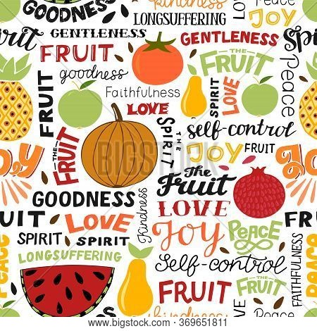 Seamless Pattern With Hand Lettering Words Fruit, Spirit, Love, Joy, Peace.