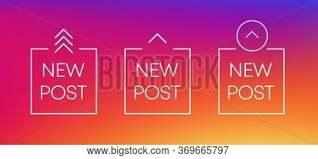 Three White New Post Icon. Scroll Arrow Up Drag Button Up Social Media Interface Action Icon. Vector