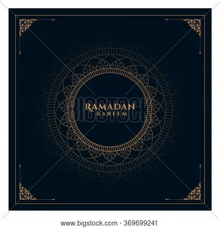 Beautiful Ramadan Kareem Greeting Card Design. Month Of Fasting For Muslims. With A Golden Frame. Ho