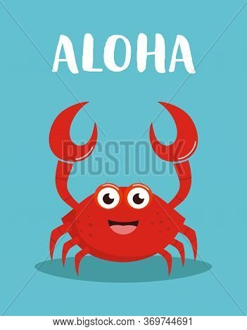 Card With Cute Crab And Lettering Aloha On Blue Background, Cute Baby Animals