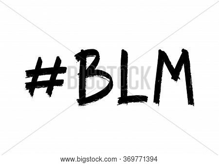 Vector Illustration Of Hand Drawn Hashtag, Quote Black Lives Matter Abbreviation On White Background