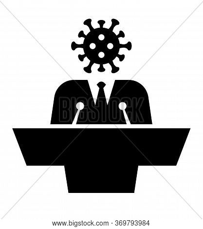 Politicians Sound Like The Corona Virus. Icon Of The Debate Tribune And Podium. Stand, Tribune And P