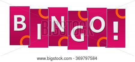 Bingo Text Written Over Pink Orange Background.