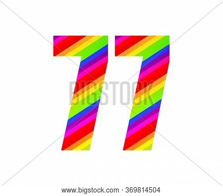 77 Number Rainbow Style Numeral Digit. Colorful Seventy Seven Number Vector Illustration Design Isol