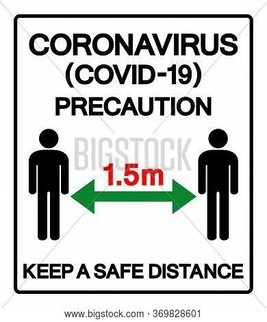 Coronavirus Covid-19 Precaution Keep A Safe Distance Symbol Sign ,vector Illustration, Isolate On Wh
