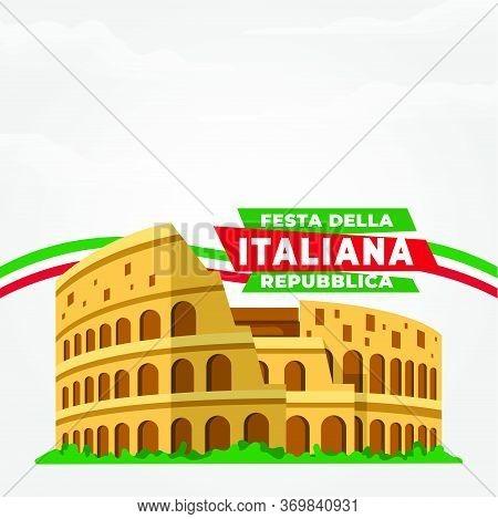 Republic Day Of Italy (italy: Festa Della Repubblica Italiana). Celebrated Annually On June 2 In Ita