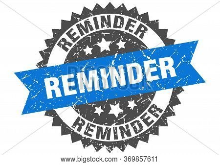Reminder Grunge Stamp With Blue Band. Reminder