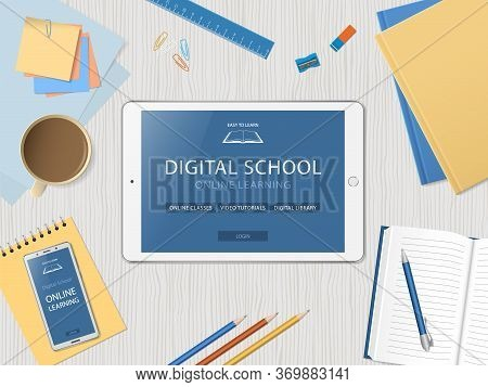 Desktop With Tablet And School Supplies. Online Learning Website Page In Tablet Screen. Distance E-l